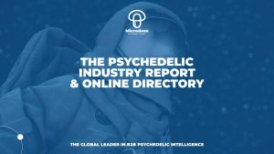 Psychedelic Industry Report and Online Directory Investment Psychedelic Capital